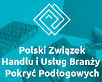 polski zwiazek handlu iusług branży pokryc podlogowych